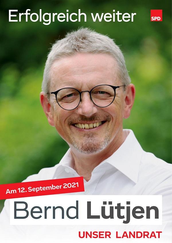 Erfolgreich weiter - Landrat Bernd Lütjen